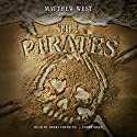 The Pirates Audiobook by Matthew West Narrated by Harry Farthing