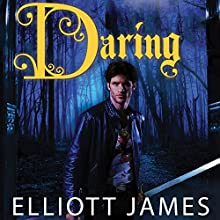 Daring: Pax Arcana, Book 2 (       UNABRIDGED) by Elliott James Narrated by Roger Wayne