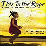 This Is the Rope | Jacqueline Woodson