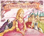 Princess And The Three Knights