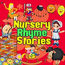 Nursery Rhyme Stories Audiobook by Martha Ladly, Robert Howes Narrated by Sarah Greene
