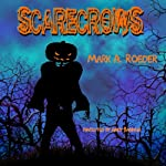 Scarecrows | Mark A. Roeder