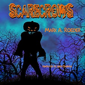 Scarecrows | [Mark A. Roeder]