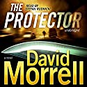 The Protector Audiobook by David Morrell Narrated by Stefan Rudnicki