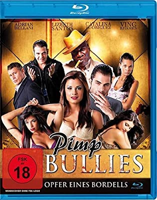 Pimp Bullies (2011) [ Blu-Ray, Reg.A/B/C Import - Germany ]
