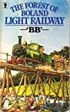 The Forest of Boland Light Railway (Knight Books) (0340042028) by BB