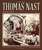 Thomas Nast, Political Cartoonist (Friends Fund Publication)