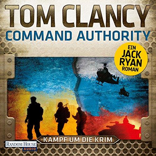 Buchseite und Rezensionen zu 'Command Authority: Kampf um die Krim' von Tom Clancy