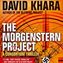 The Morgenstern Project [Le Project Morgenstern] (       UNABRIDGED) by David Khara, Sophie Weiner - translator Narrated by Graham Vick