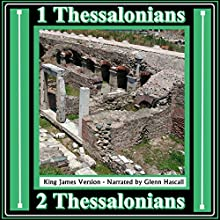 1 and 2 Thessalonians (       UNABRIDGED) by King James Version Narrated by Glenn Hascall