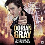 The Confessions of Dorian Gray - The Prime of Deacon Brodie | Roy Gill