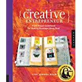 The Creative Entrepreneur: A Diy Visual Guidebook for Making Business Ideas Realby Sonora Beam