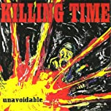 Unavoidable EP by Killing Time (2011-10-03)