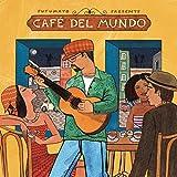 Putumayo Presents Café del Mundo