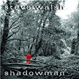 Shadowman by Steve Walsh (2008-11-04)