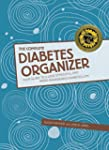 The Complete Diabetes Organizer: Your...