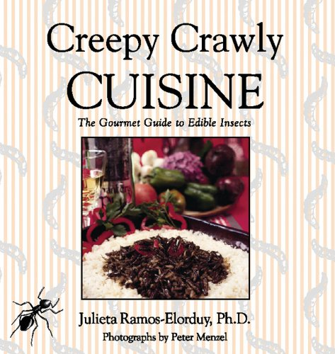 Buy Creepy Crawly Cuisine The Gourmet Guide to Edible Insects089281750X Filter