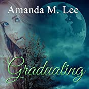 Graduating: Covenant College, Book 5 | Amanda M. Lee