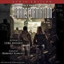 Transformation: Book Two of the Euphoria Z Series Audiobook by Luke Ahearn Narrated by Roberto Scarlato