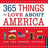 365 Things to Love about America: 2012 Day-to-Day Calendar