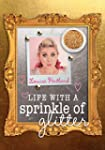 Life with a Sprinkle of Glitter (Engl...