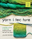 Read Yarnitecture: A Knitter's Guide to Spinning: Building Exactly the Yarn You Want on-line