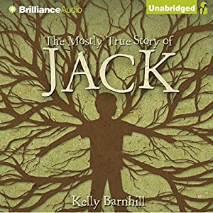 The Mostly True Story of Jack Audiobook