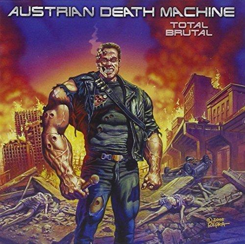 Total Brutal by Austrian Death Machine (2008-07-22)