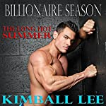 Billionaire Season: Billionaire Season Trilogy, Book 1 | Kimball Lee