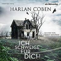 Ich schweige für dich Hörbuch von Harlan Coben Gesprochen von: Detlef Bierstedt