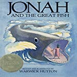 Jonah and the Great Fish | Warwick Hutton
