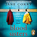 Blood Sisters Audiobook by Jane Corry Narrated by To Be Announced