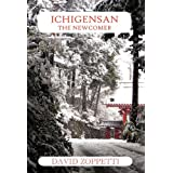 Ichigensan - The Newcomerby David Zoppetti