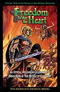 Freedom Within The Heart: The Complete Graphic Novel by Mark Mahon ebook deal