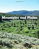 img - for Mountains and Plains: The Ecology of Wyoming Landscapes, Second Edition book / textbook / text book