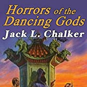 Horrors of the Dancing Gods: The Dancing Gods, Book 5 | Jack L. Chalker