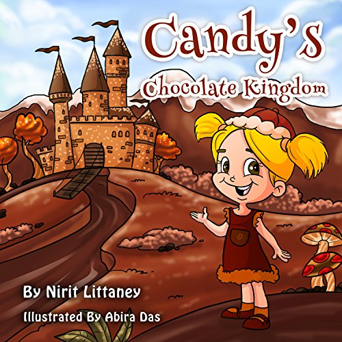 Candy's Chocolate Kingdom by Nirit Littaney ebook deal