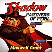 Partners of Peril (The Shadow) | [Maxwell Grant]