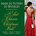The Last Chance Christmas Ball Audiobook by Mary Jo Putney Narrated by Elaine Claxton