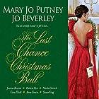 The Last Chance Christmas Ball Hörbuch von Mary Jo Putney Gesprochen von: Elaine Claxton