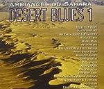 Desert Blues 1: Ambiances du Sahara [...