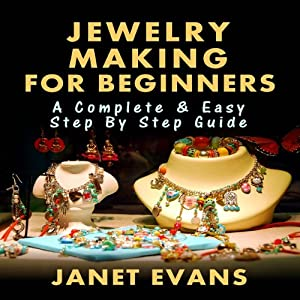 Jewelry Making for Beginners Audiobook