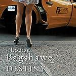 Destiny | Louise Bagshawe