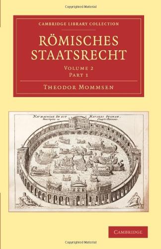 Römisches Staatsrecht (Cambridge Library Collection - Classics) (German Edition)