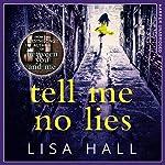 Tell Me No Lies | Lisa Hall