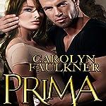 Prima | Carolyn Faulkner