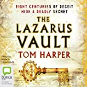 The Lazarus Vault (       UNABRIDGED) by Tom Harper Narrated by Francis Greenslade