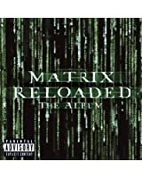 The Matrix Reloaded: The Album (U.S. 2 CD Set-Enh'd-PA Version) [Explicit]
