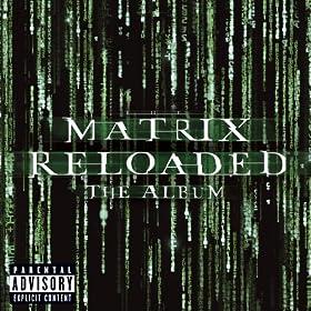 The Matrix Reloaded: The Album (U.S. 2 CD Set-Enh'd-PA Version) [Explicit]