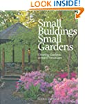 Small Buildings, Small Gardens: Creat...